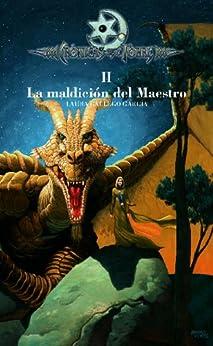 Crónicas de la Torre II. La maldición del Maestro (eBook-ePub) de [García, Laura Gallego]