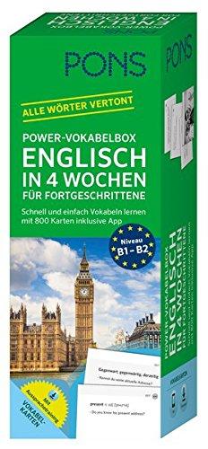 PONS Power-Vokabelbox Englisch in 4 Wochen für Fortgeschrittene: Schnell und einfach Vokabeln lernen mit 800 Karten inklusive App