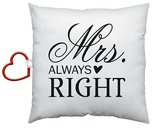 """Baumwollkissen """"Mrs. ALWAYS RIGHT"""". Mit Motivdruck, inklusive Herzkarabiner"""