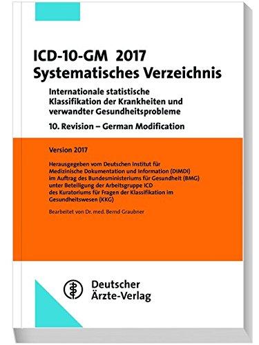 ICD-10-GM 2017 Systematisches Verzeichnis: Internationale statistische Klassifikationen der Krankheiten und verwandter Gesundheitsprobleme