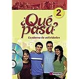 Qué pasa - Ausgabe 2006: Cuaderno de actividades 2 mit Multimedia-Sprachtrainer und Audio-CD für Schüler