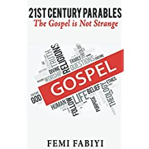 21st Century Parables: The Gospel Is Familiar (English Edition)