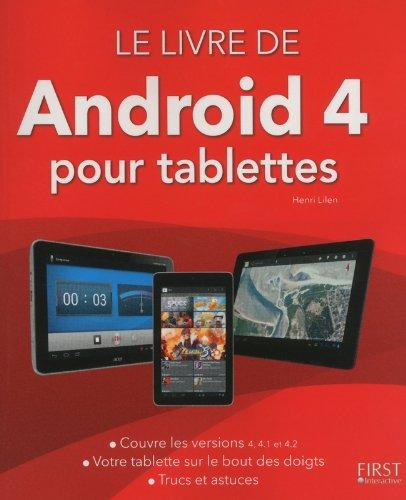 Le livre de Android (version 4 et 4.1) pour tablettes