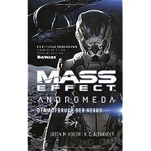 Mass Effect: Andromeda: Der Aufbruch der Nexus
