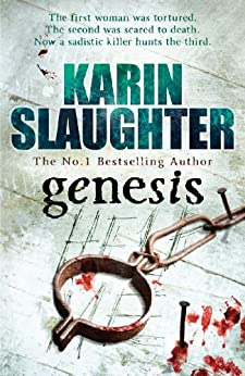 Genesis: (Will Trent Series Book 3) (The Will Trent Series 1) by [Slaughter, Karin]