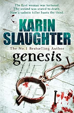 Genesis: (Will Trent Series Book 3) (The Will Trent Series 1) eBook: Karin Slaughter: Amazon.co ...