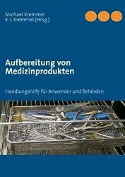 Aufbereitung von Medizinprodukten: Handbuch
