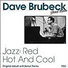 Jazz: Red Hot and Cool (Original Album Plus Bonus Tracks)