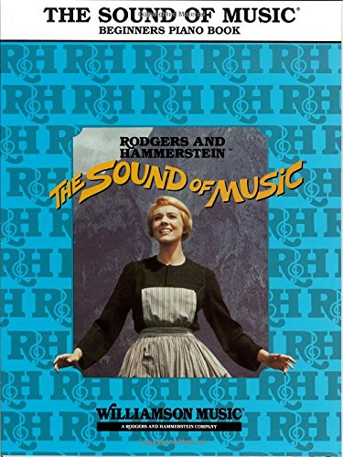The Sound of Music: Beginners Piano Book