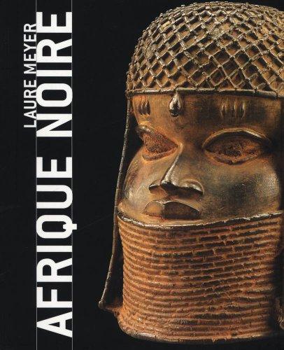 Download Afrique noire : Masques, sculptures, bijoux