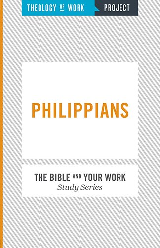 Philippians (The Bible and Your Work Study Series)