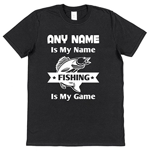 Personalised (any name) Is My Name Fishing Is My Game Cotton T-Shirt with your choice of name printed in design fisherman present