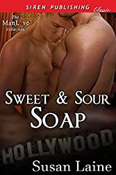 Sweet & Sour Soap (Siren Publishing Classic ManLove)