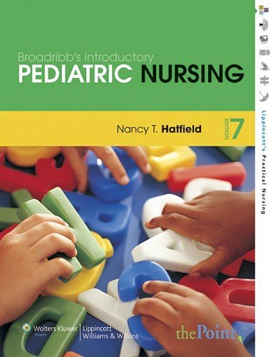 Broadribb's Introductory Pediatric Nursing by Nancy Hatfield (2007-10-01)