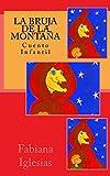 La bruja de la montaña (Cuento infantil) (Spanish Edition)