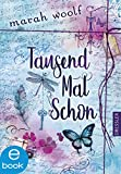 TausendMalSchon (German Edition)