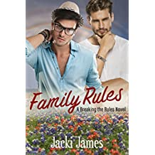 Family Rules: A Breaking the Rules Novel (English Edition)