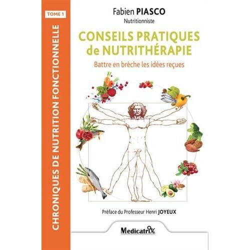 Conseils pratiques de nutrithérapie : Battre en brèche les idées reçues