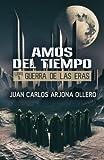 Guerra de las Eras: Volume 1 (Amos del Tiempo) (Tapa blanda)