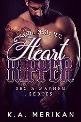 Heart Ripper - Coffin Nails MC (gay biker M/M romance) (Sex & Mayhem Book 9)