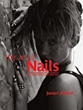 The Art of Nails: A Comprehensive Style Guide to Nail Treatments (Hairdressing and Beauty Industry Authority)