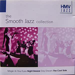 the Smooth Jazz collection [UK Import]