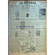 JOURNAL (LE) [No 13753] du 13/06/1930 - LE PROBLEME DU CHOMAGE EN ANGLETERRE - BOXE - SCHMELING A BATTU SHARKEY A NEW YORK - LA PELOTE BASQUE - MM. YBARNEGARAY ET F. FORGUES - MM. BRIAND ET PAUL-BONCOUR - HERRIOT - CONDAMNATION DE LA CIE GENERALE DES EAUX DE LYON - M. MERCIER - M. CAILLAU - LA PRINCESSE HELENE EST PROCLAMEE REINE DE ROUMANIE PAR UN DECRET DU ROI CAROL - LE CULTE DE LA MAGIE SURVIT DANS NOS CAMPAGNES PAR DELTEIL - PAUL REYNAUD - LE HANNETONNAGE OBLIGATOIRE DANS L'
