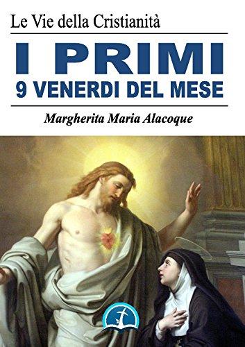 I nove primi venerdì del mese (Opere dei Santi) - Cuore Italiano Croce