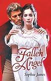 Fallen Angel (Mills & Boon Historical) (Historical Romance)