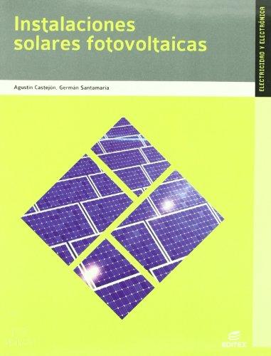 Instalaciones solares fotovoltaicas (Ciclos Formativos) por Germán Santamaría Herranz