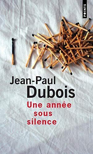 Une année sous silence par Jean-paul Dubois