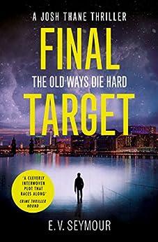 Final Target (Josh Thane Thriller, Book 2) by [Seymour, E. V.]