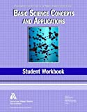 Basic Science Student Workbook, 4th Edition (Principles and Practices of Water Supply Operations Wso) (Water Supply Operations (AWWA))