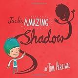 Jacks Amazing Shadow