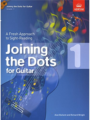 Alan Bullard/Richard Wright: Joining The Dots - Guitar (Grade 1). Partitions pour Guitare, Guitare Classique