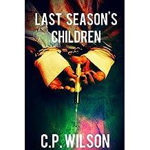 Last Season's Children