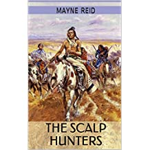 The Scalp Hunters: Classic Westerns