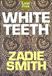 White Teeth (Wheeler Compass) by Zadie Smith (2000-11-07)