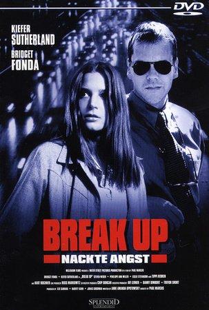 Break Up - Nackte Angst [Verleihversion]