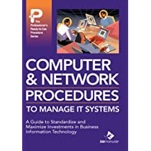 Computer & Network Procedures to Manage It Systems