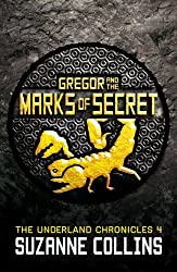 Gregor and the Marks of Secret (The Underland Chronicles Book 4)