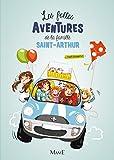 Les folles aventures de la famille Saint-Arthur, Tome 1 :
