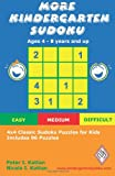 More Kindergarten Sudoku: 4x4 Classic Sudoku Puzzles for Kids price comparison at Flipkart, Amazon, Crossword, Uread, Bookadda, Landmark, Homeshop18