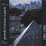 Grands Travaux à Paris : 1981-1995