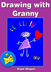 Early readers: Art For Kids: Drawing with Granny (