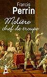 Molière Chef de Troupe