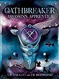 Image de Assassin's Apprentice: Oathbreaker