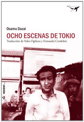 Ocho Escenas De Tokio (al margen) por Osamu Dazai