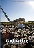 Golfwitze: Witzesammlung rund um Golf