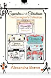 Cupcakes and Christmas: The Carrington's Collection: Cupcakes at Carrington's, Me and Mr. Carrington, Christmas at Carrington's (English Edition)